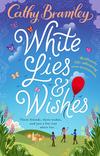 White lies & wishes