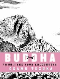 Buddha: vol 2: the four encounters