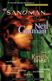The sandman: vol. 9: the kindly ones