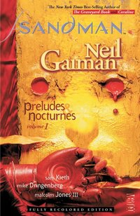 The sandman: vol. 1: preludes & nocturnes