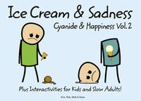 Cyanide & Happiness: Vol. 2: Ice cream & sadness