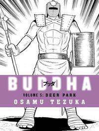 Buddha: Vol. 5: deer park