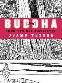 Buddha: Vol.7; Prince Ajatasattu