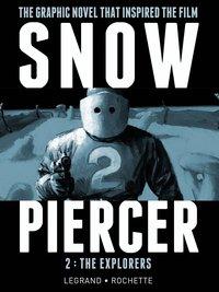Snowpiercer: 2: the explorers