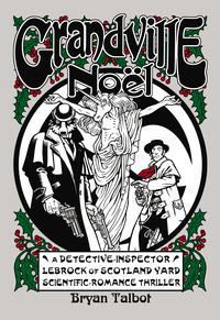Grandville noël: a fantasy